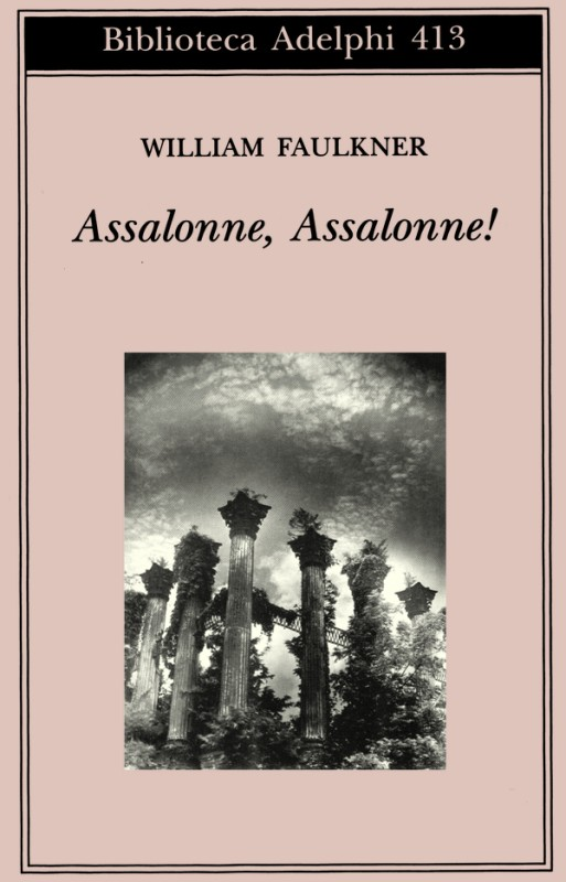 William Faulkner, Assalonne, Assalonne!