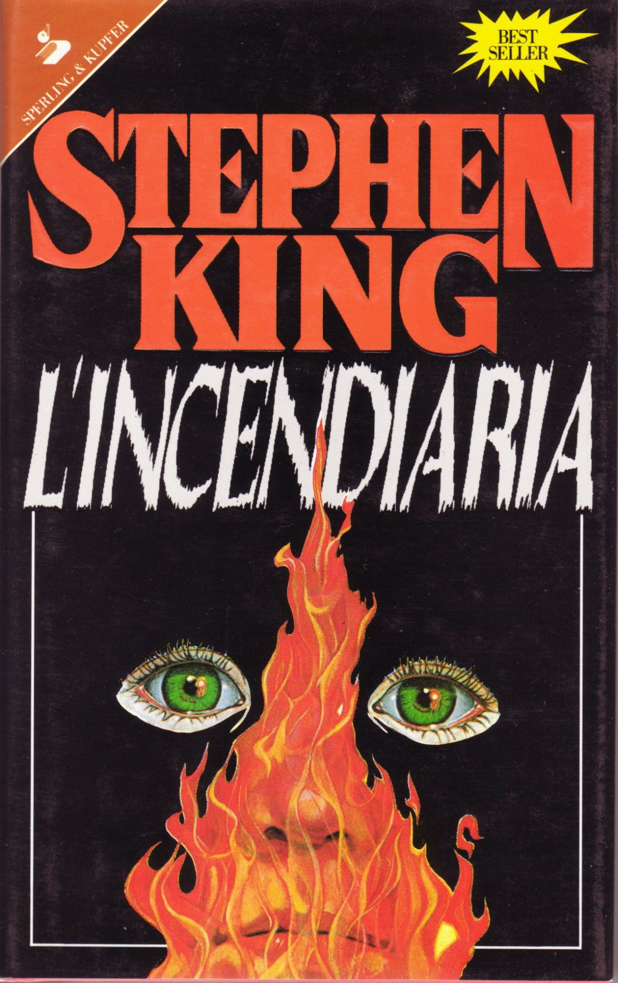 Stephen King, L'Incendiaria